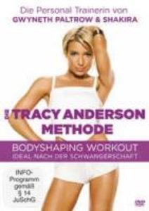 Die Tracy Anderson Methode - Bodyshaping Workout
