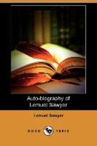 Auto-Biography of Lemuel Sawyer (Dodo Press)