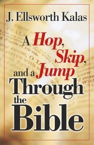 A Hop, Skip, and a Jump Through the Bible