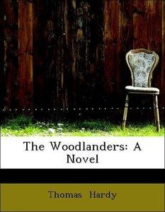 The Woodlanders: A Novel