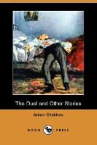 The Duel and Other Stories (Dodo Press)