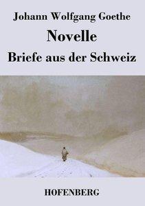 Novelle / Briefe aus der Schweiz