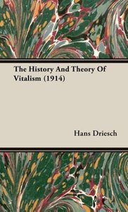 The History And Theory Of Vitalism (1914)