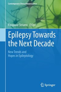 Epilepsy Towards the Next Decade