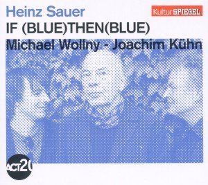 If Blue Then Blue (Kulturspiegel-Edition)