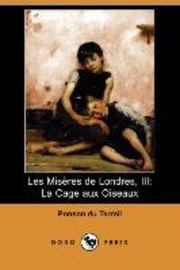 Les Miseres de Londres, III