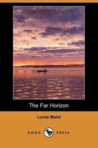 The Far Horizon (Dodo Press)