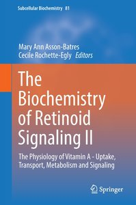 The Biochemistry of Retinoic Acid Receptors II