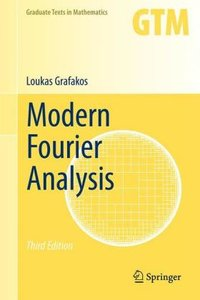 Modern Fourier Analysis