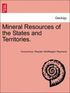 Mineral Resources of the States and Territories.