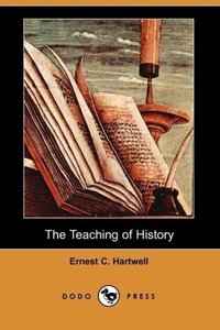 The Teaching of History (Dodo Press)
