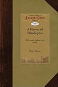 A History of Philadelphia