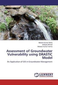 Assessment of Groundwater Vulnerability using DRASTIC Model