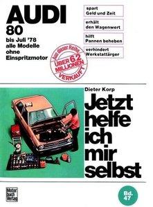 Audi 80 alle Modelle bis 7/1978