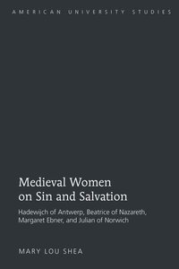 Medieval Women on Sin and Salvation