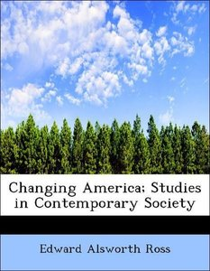 Changing America; Studies in Contemporary Society