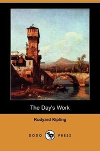 The Day's Work (Dodo Press)