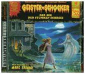 Geister-Schocker 52. Der See der stummen Schreie