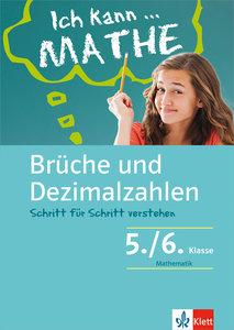 Brüche und Dezimalzahlen. Schülerbuch mit Lösungen 5./6. Klasse