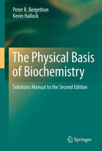 The Physical Basis of Biochemistry