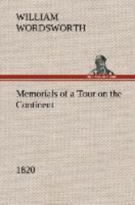 Memorials of a Tour on the Continent