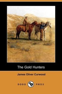 The Gold Hunters (Dodo Press)