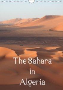 The Sahara in Algeria / UK-Version (Wall Calendar 2015 DIN A4 Po