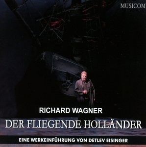 Richard Wagner: Der Fliegende Holländer, 2 Audio-CDs