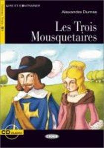 Lire et s'Entraîner: Les Trois Mousquetaires