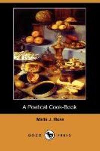 A Poetical Cook-Book (Dodo Press)