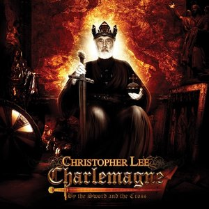 Charlemagne: By The Sword And The Cross