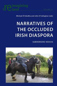 Narratives of the Occluded Irish Diaspora