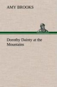 Dorothy Dainty at the Mountains