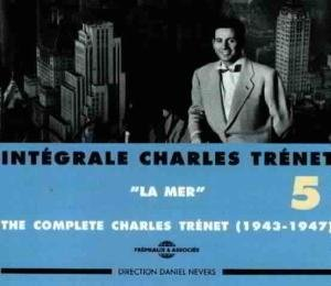 La Mer-The Complete Charles Trenet Vol.5 1943-47