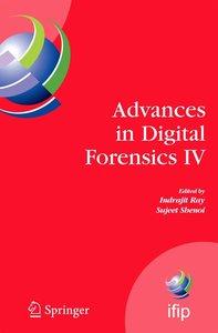 Advances in Digital Forensics IV
