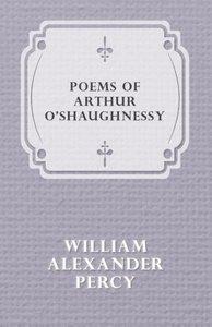 Poems of Arthur O'Shaughnessy