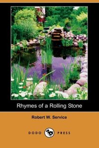 Rhymes of a Rolling Stone (Dodo Press)