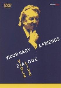 Vidor Nagy & Friends: Dialoge