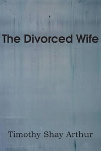 The Divorced Wife