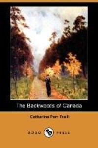 The Backwoods of Canada (Dodo Press)