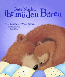 Gute Nacht, ihr müden Bären