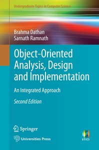 Object-Oriented Analysis, Design and Implementation: An Integrat