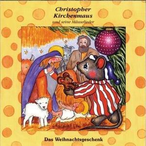 Das Weihnachtsgeschenk (Christopher Kirchenmaus)