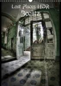 Lost Places HDR Beelitz (Wall Calendar 2015 DIN A3 Portrait)
