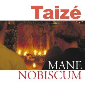 Taize: Mane Nobiscum