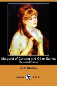 Margaret of Cortona and Other Stories (Illustrated Edition) (Dod