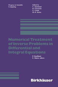 Numerical Treatment of Inverse Problems in Differential and Inte