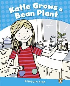 Penguin Kids 1 Katie Grows A Bean Reader CLIL AmE