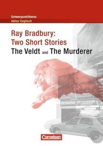 Schwerpunktthema Abitur Englisch: Ray Bradbury: Two Short Storie