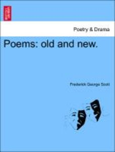 Poems: old and new.